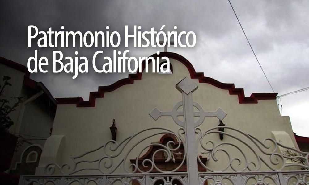 Declaran iglesia de Tecate Patrimonio Histórico de Baja California