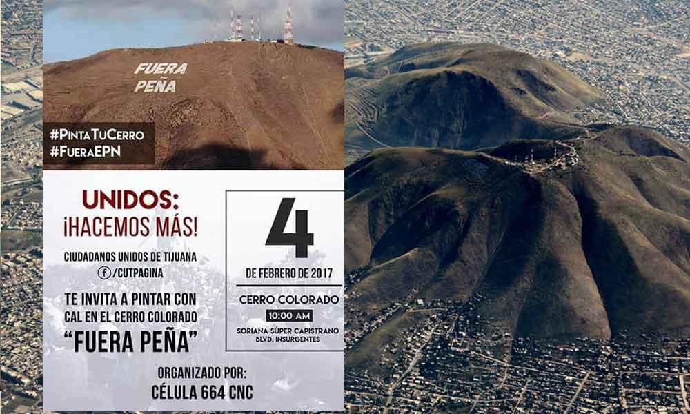 """Tijuanenses convocan a pintar """"Fuera Peña"""" en el cerro colorado"""