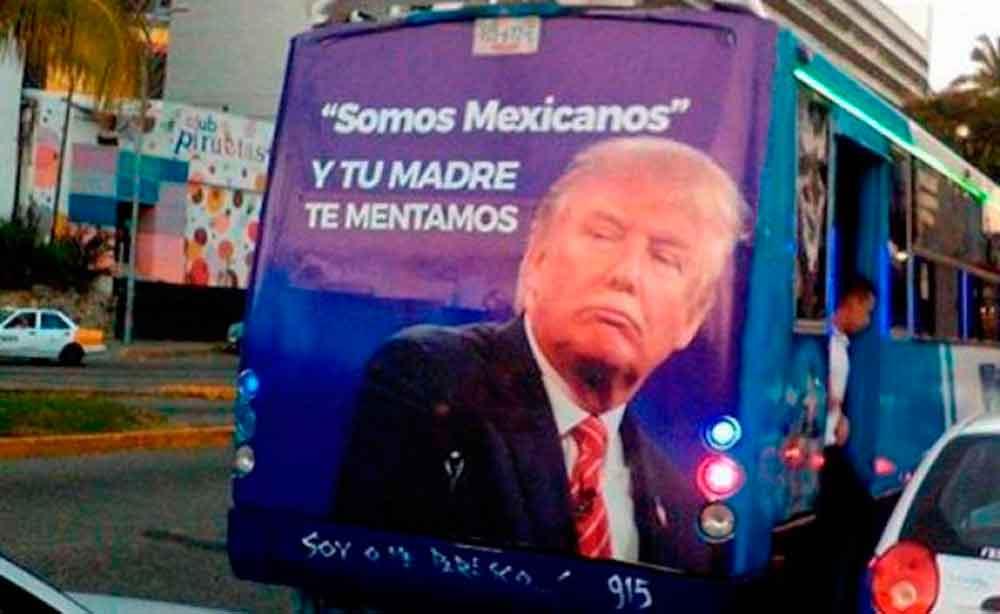 """Autobuses en Acapulco exhiben anuncios con """"mentadas"""" a Trump"""
