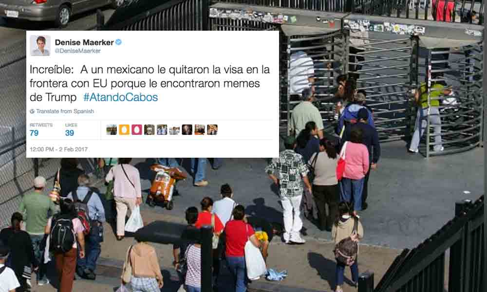 """Retiran visa a Tijuanense en la frontera por tener """"memes"""" de Trump en su celular: Maerker"""