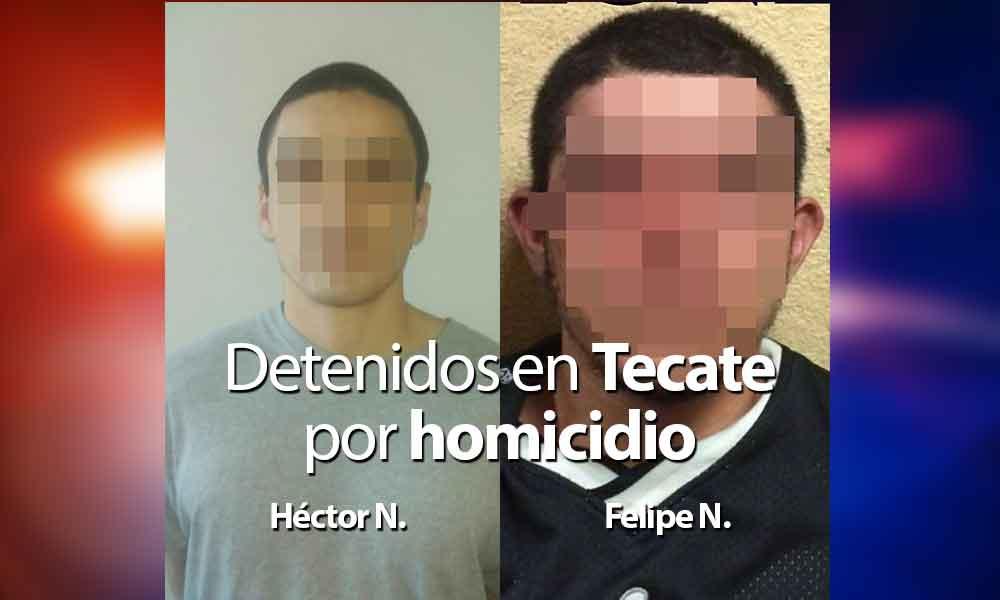 Aprehenden en Tecate a dos sujetos por homicidio