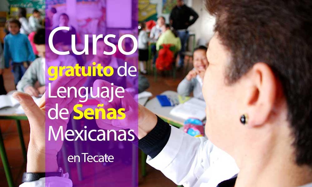 Convocan a curso de Lenguaje de Señas Mexicanas gratuito en Tecate
