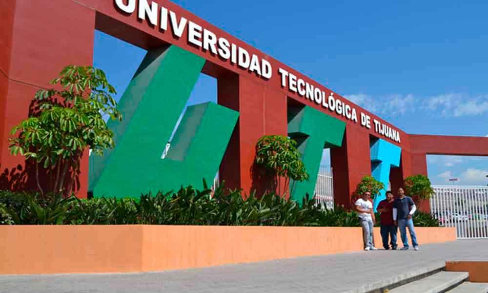 Convocatoria de nuevo ingreso en Universidad Tecnológica de Tijuana vencerá en mayo de 2018
