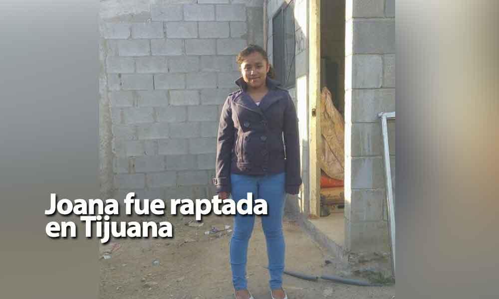 ¡Urgente! Joana de 13 años fue raptada en Tijuana