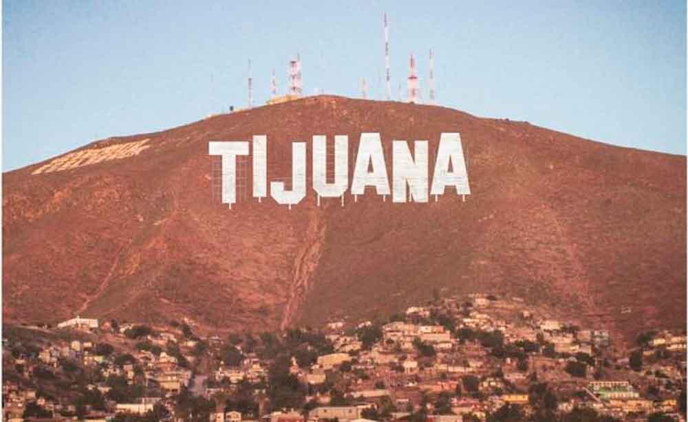 Tijuana tendrá letrero al estilo de Hollywood