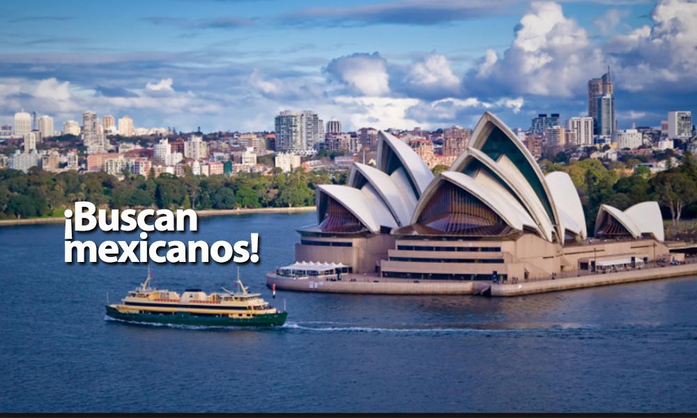 Australia busca mexicanos pagará hasta 94 mil pesos al mes
