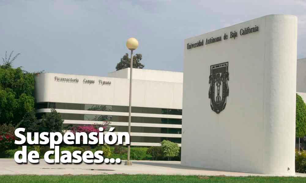 Suspende actividades UABC Campus Tijuana por Debate Presidencial