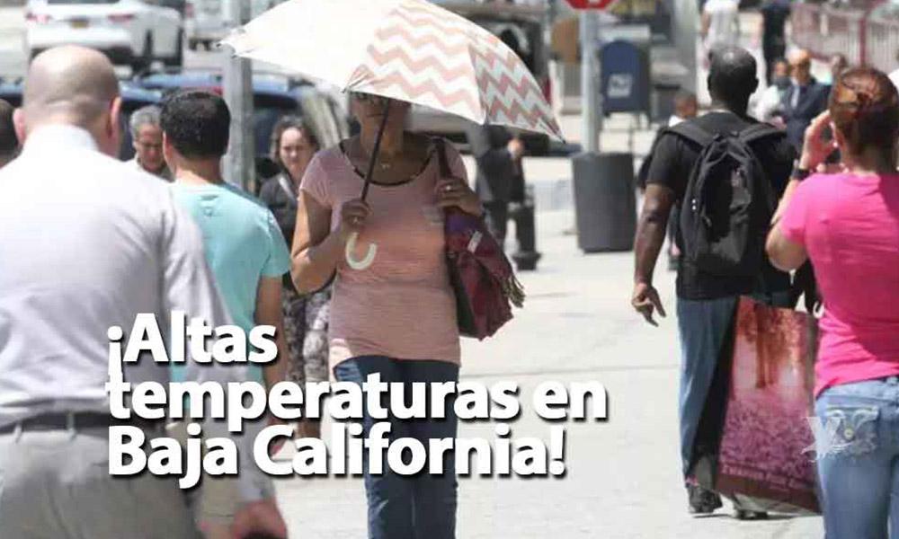 Mueren siete personas por altas temperaturas en Baja California
