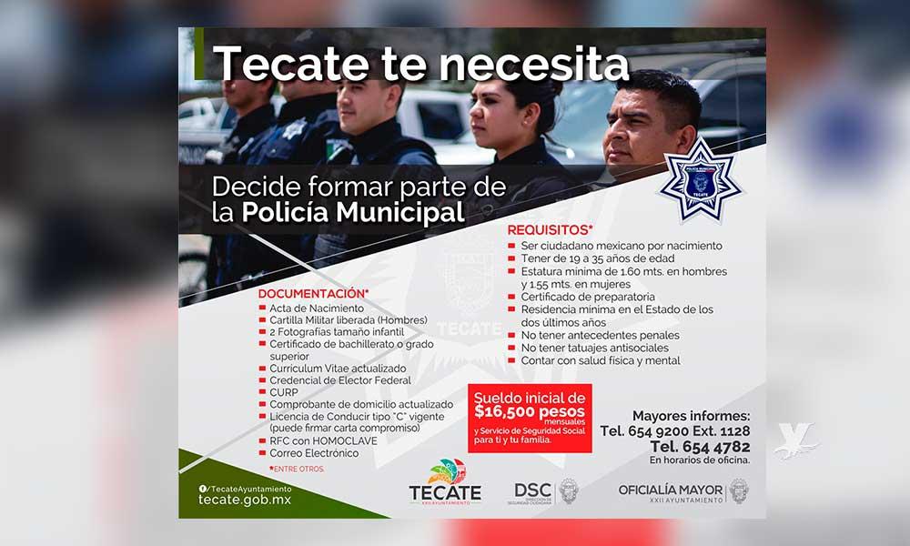 Convocan para formar parte de la Policía Municipal, ¡Tecate te necesita!