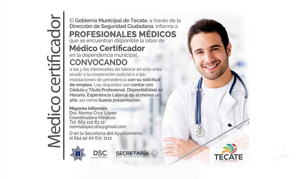 Ayuntamiento de Tecate solicita médicos certificadores; acude a la Policía Municipal con tu solicitud de empleo