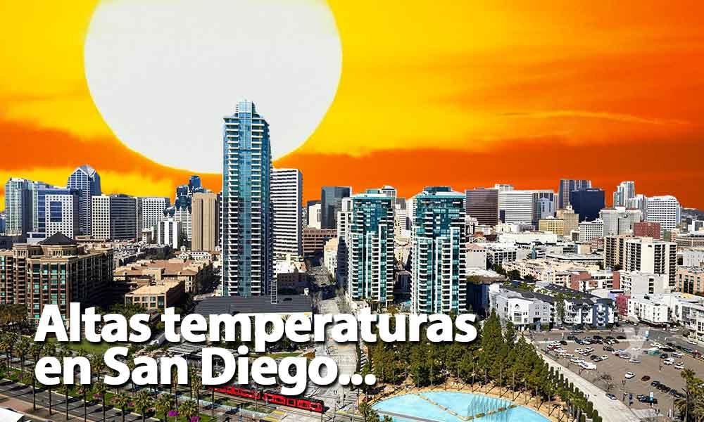 Emiten alerta en San Diego por altas temperaturas para la próxima semana