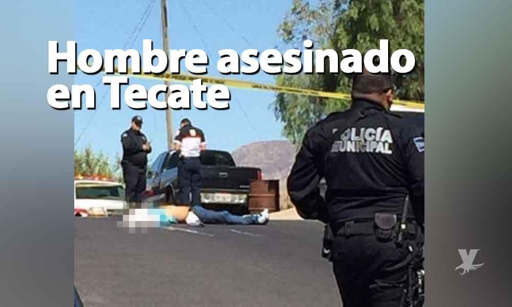 Asesinan a hombre en colonia Juárez de Tecate