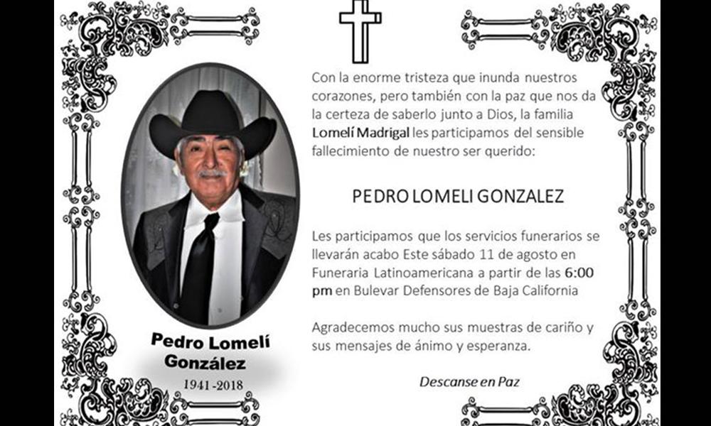 Familiares comparten el sensible fallecimiento del señor Pedro Lomelí González