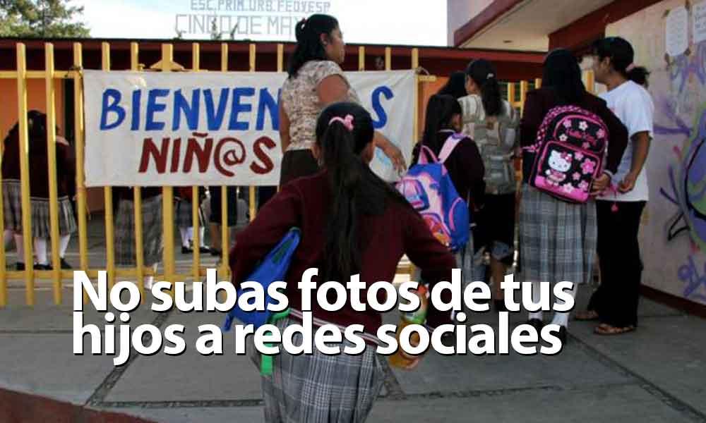 ¡Alerta! Piden evitar subir fotos de niños a redes sociales durante regreso a clases