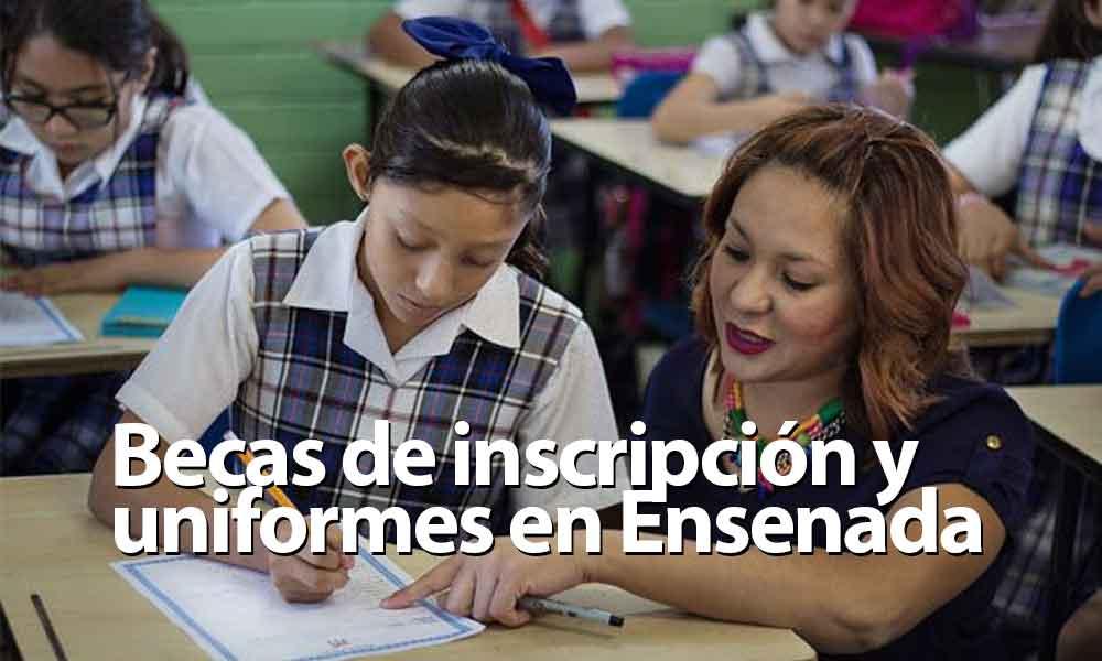 Ofrecen becas de inscripción y uniformes escolares en Ensenada