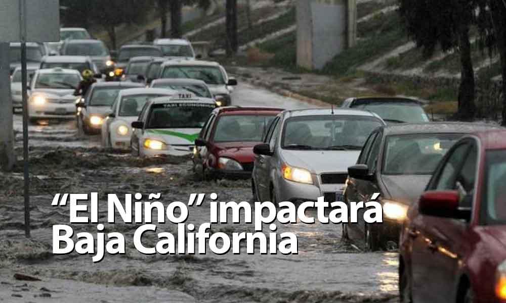 """""""El Niño"""" impactará Baja California en septiembre; aumenta el riesgo de huracanes en la zona costa"""