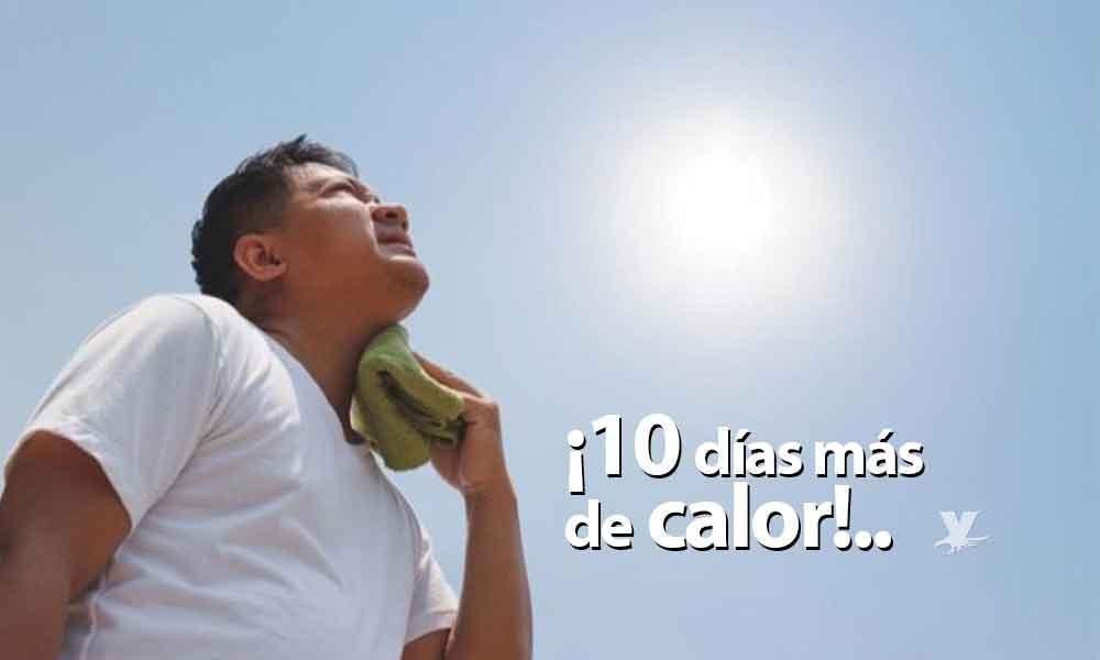 ¡El calor no se va! Temperaturas entre los 30 y 40 grados para la próxima semana en Baja California