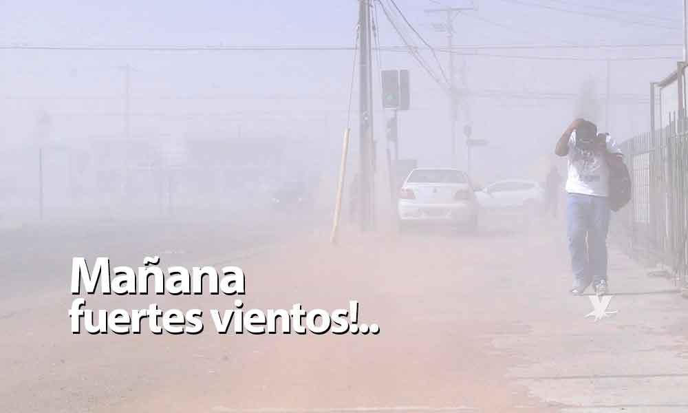 Mañana se esperan vientos de hasta 45 kilómetros por hora en Tecate; lluvias dispersas para el sábado