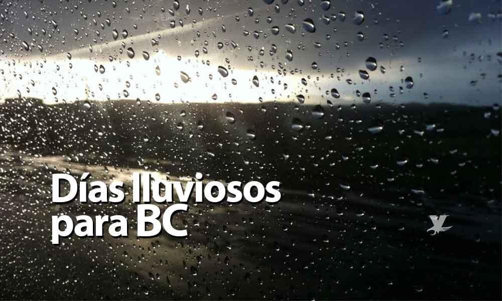 Fuertes vientos para este viernes, sábado y domingo lluviosos en Baja California