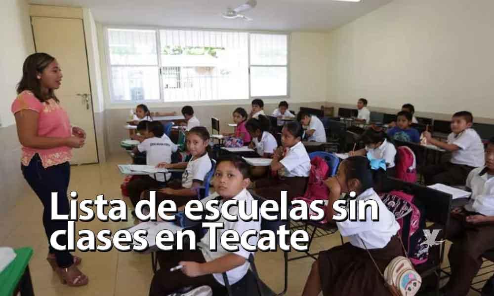 Estas son las escuelas que suspenderán clases en Tecate