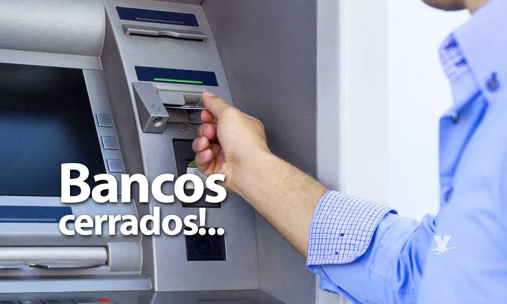 Bancos no abrirán el 1º de enero de 2019, será día inhábil