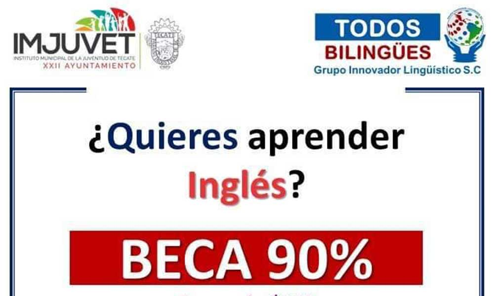 "Imjuvet lanza convocatoria de inglés ""todos bilingües"" en Tecate"