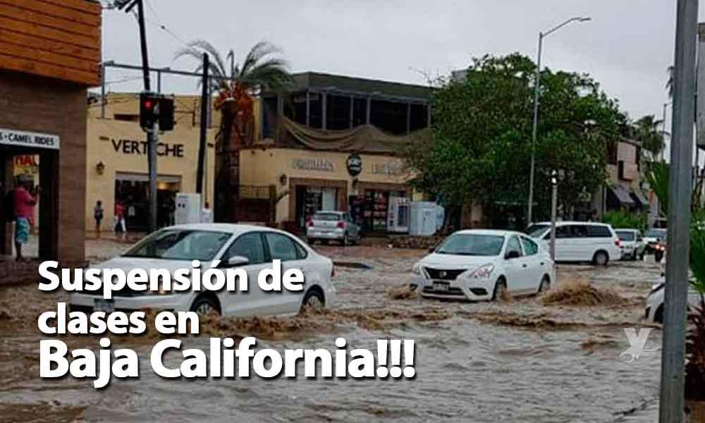 Suspendidas las clases en Baja California debido a las lluvias los días jueves 14 y viernes 15 de febrero: SEE