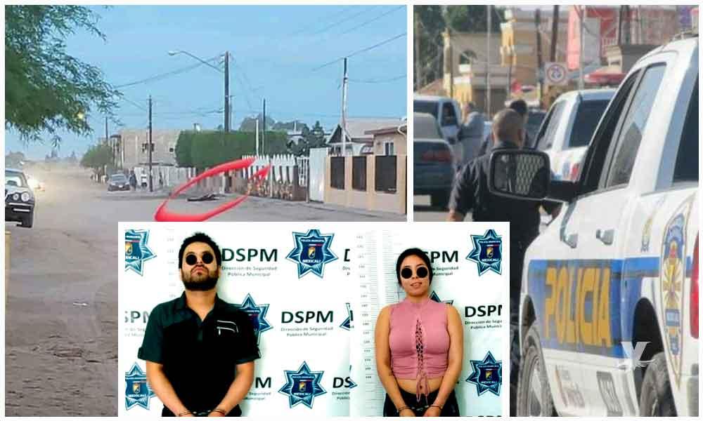 Detienen a pareja implicada en ataque a Policías en Mexicali, un oficial murió y otro resultó lesionado