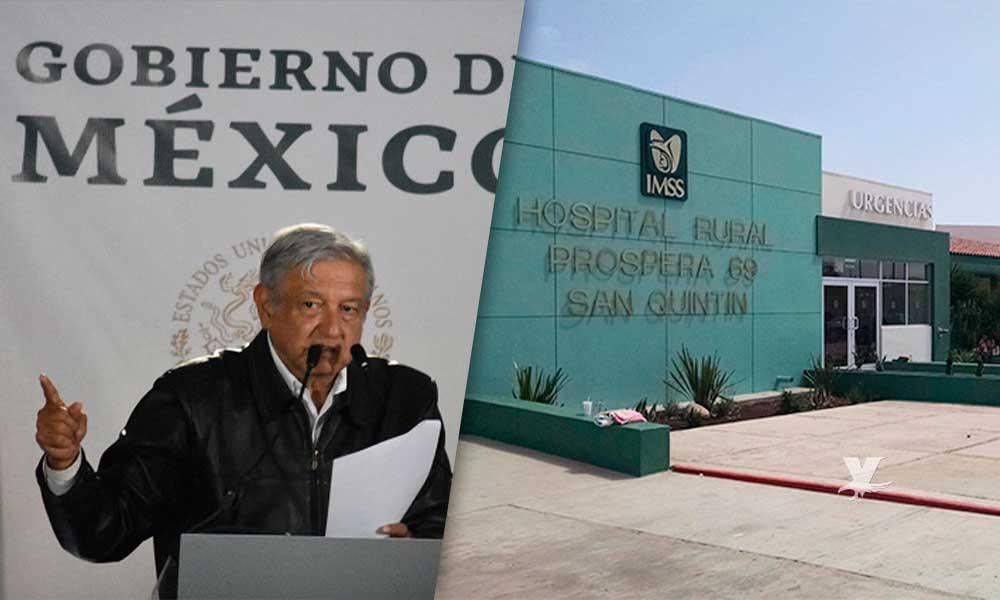 Invertirá Gobierno de AMLO 131 millones de pesos en ampliación de hospital en San Quintín
