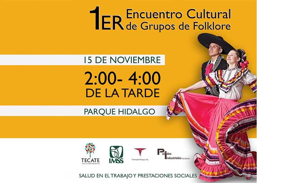 Se realizará el 1er encuentro cultural de grupos Folklore en Tecate