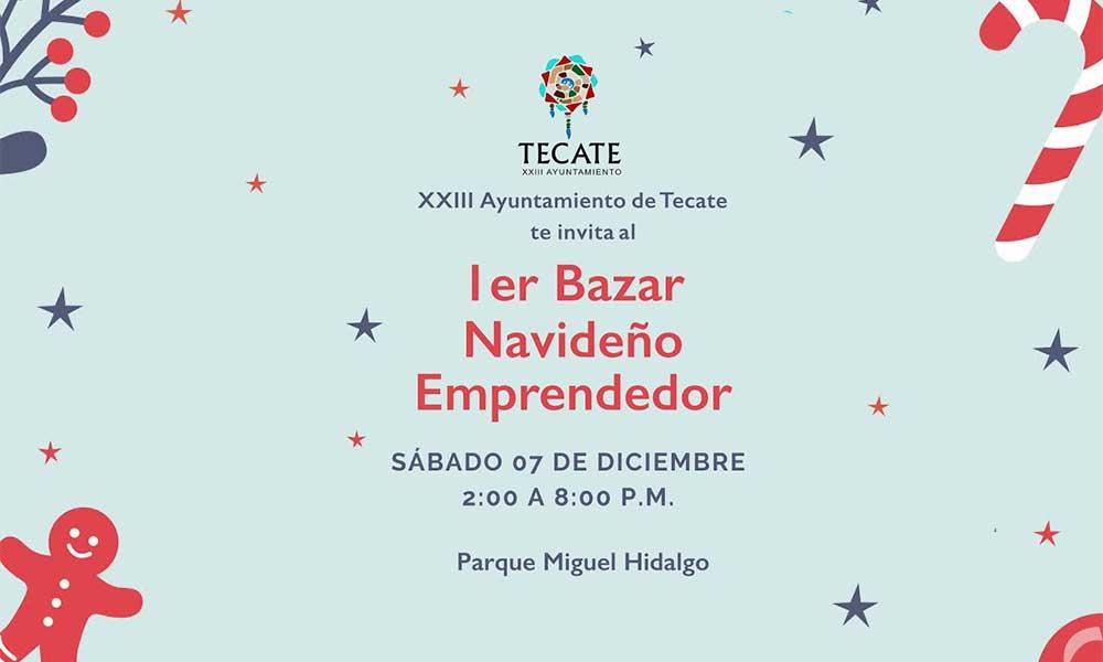 Se realizará el 1er Bazar Navideño emprendedor en Tecate