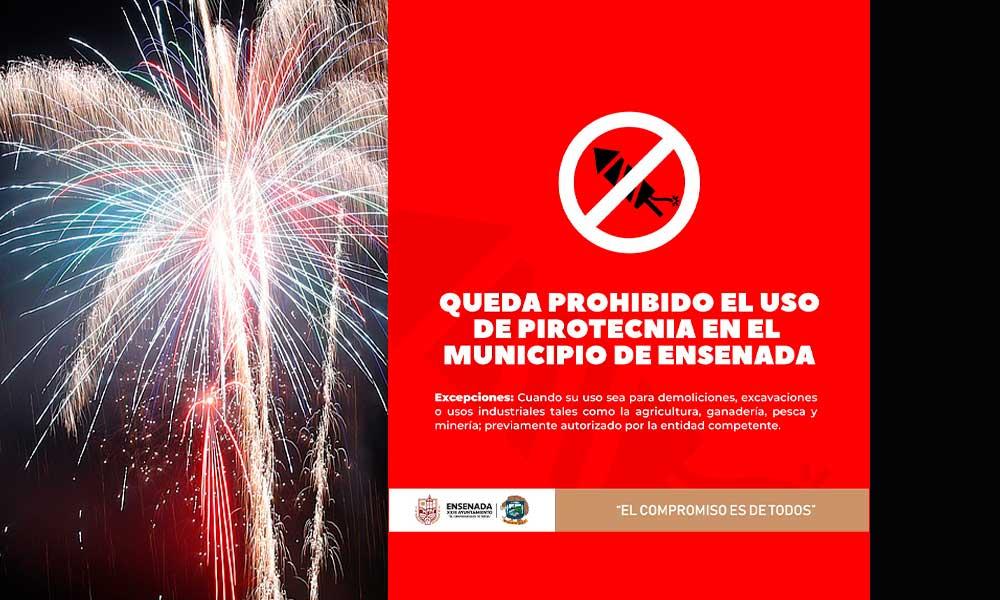 Prohíben la pirotecnia en Ensenada