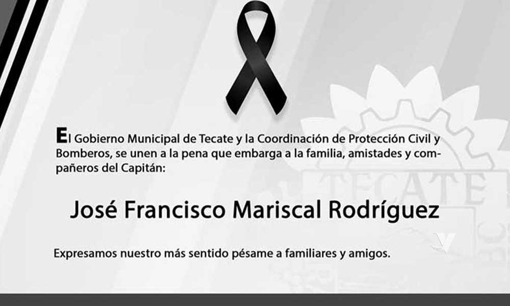 Lamenta XIII Ayuntamiento de Tecate muerte de Capitán de Bomberos
