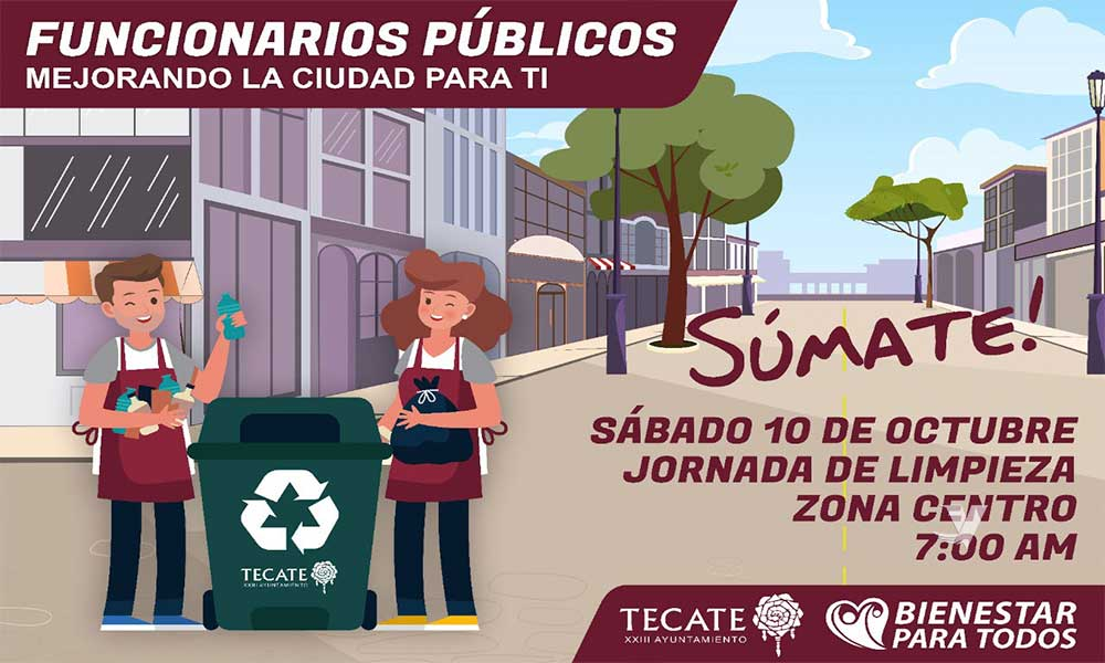 Invita el XXIII Ayuntamiento de Tecate a sumarse a la Jornada de Limpieza