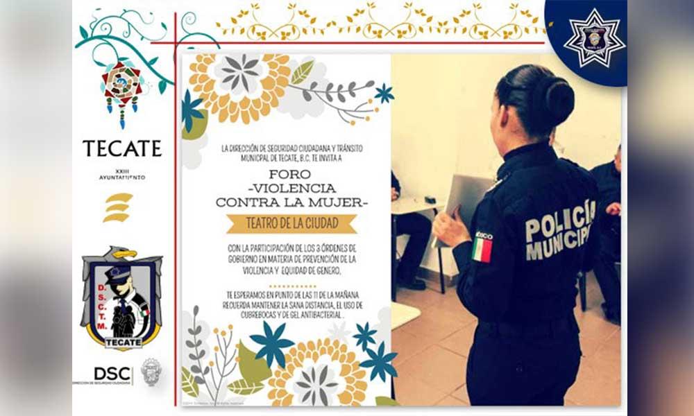 """Invita El XXIII Ayuntamiento Al Foro Informativo """"Proximidad Social, El ABC De La Denuncia Y El Apoyo A La Mujer En El Municipio De Tecate"""""""