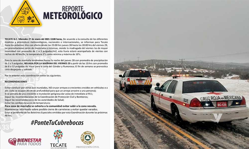 La Coordinación Municipal de Protección Civil y Bomberos de Tecate emite el siguiente boletín meteorológico por lluvias y nevadas para los próximos días