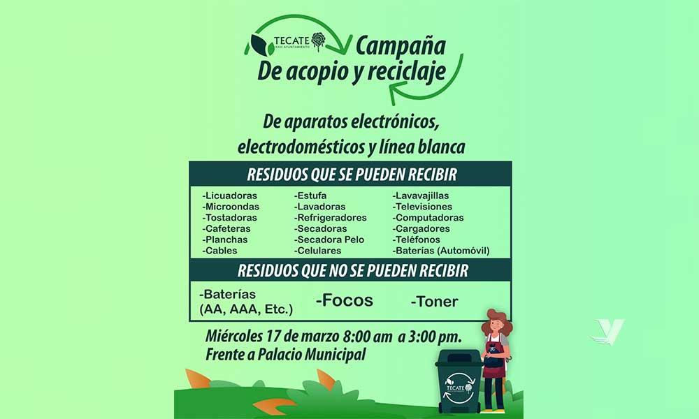 """Invita el XXIII Ayuntamiento de Tecate a """"campaña de acopio y reciclaje de aparatos electrónicos, electrodomésticos y línea blanca"""""""