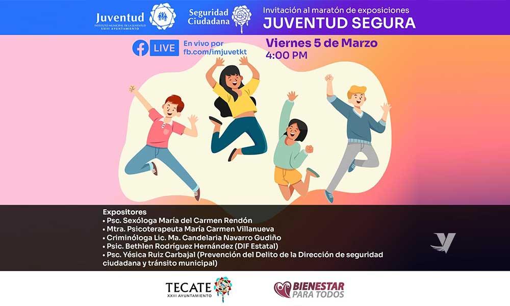 """Invita IMJUVET al maratón de exposiciones """"Juventud Segura"""" a través de Facebook Live"""