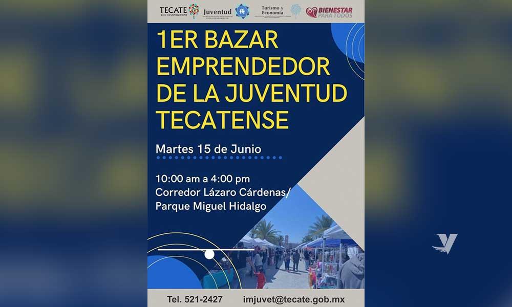 """Invita XXIII Ayuntamiento de Tecate al primer """"Bazar Emprendedor de la Juventud"""" este 15 de junio"""