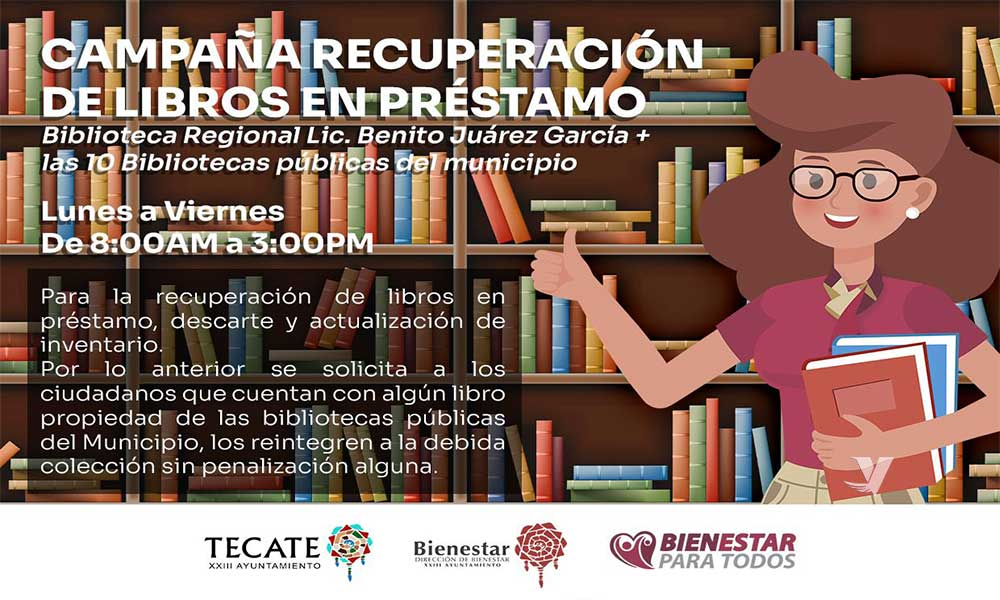 Reapertura XXIII Ayuntamiento de Tecate bibliotecas en zona urbana y zona rural ante el cambio de semáforo a verde por COVID-19 en el municipio