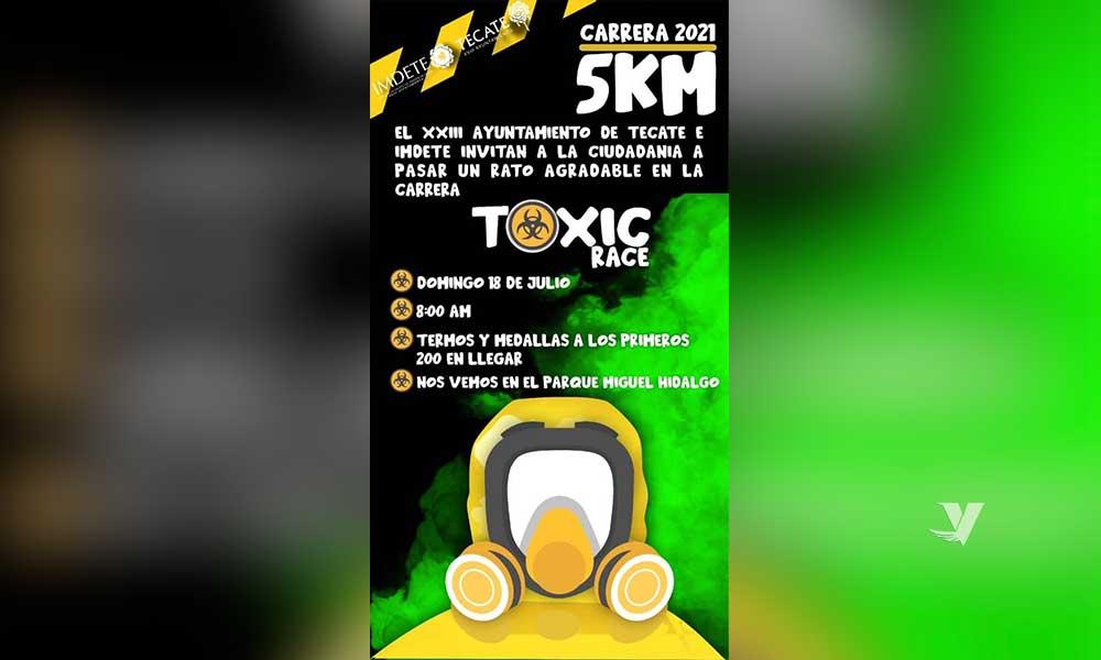 """Invita el Instituto Municipal del Deporte del XXIII Ayuntamiento de Tecate a la primera edición de la carrera """"Toxic Race"""""""