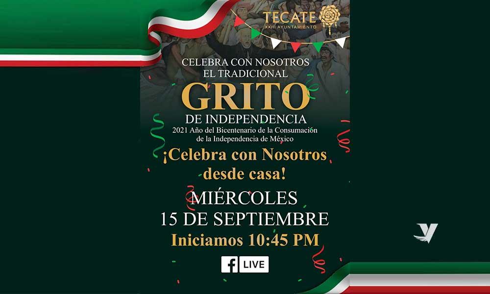 Realizará XXIII Ayuntamiento de Tecate Ceremonia virtual del Acto Conmemorativo al 211 Aniversario de la lucha independentista